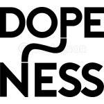 Dopeness