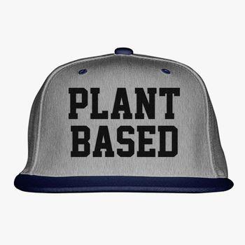 194f724e Plant Based Snapback Hat (Embroidered) | Hatsline.com