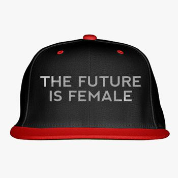 90b552635 The Future is Female Snapback Hat (Embroidered) - Hatsline.com