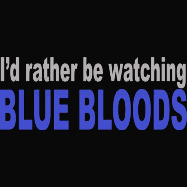 fdb34320 I'd Rather Be Watching Blue Bloods Cotton Twill Hat - Embroidery ...