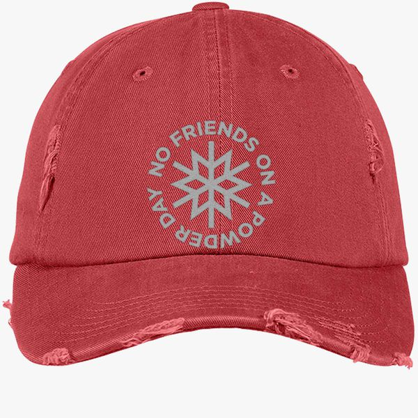 c40057c0ad5 No Friends on a Powder Day Distressed Cotton Twill Cap (Embroidered ...