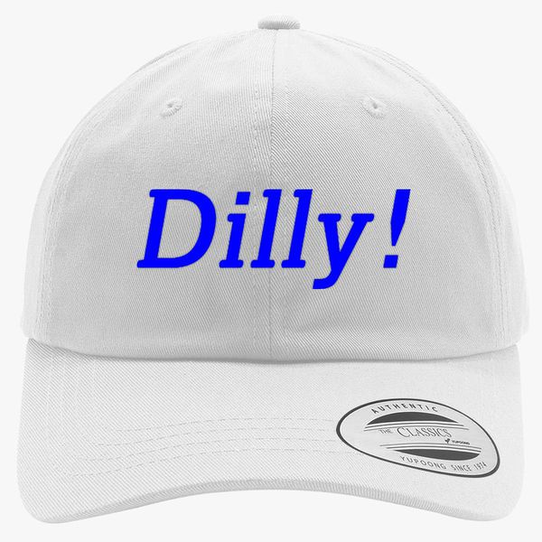 1790395a dilly dilly Cotton Twill Hat (Embroidered) | Hatsline.com