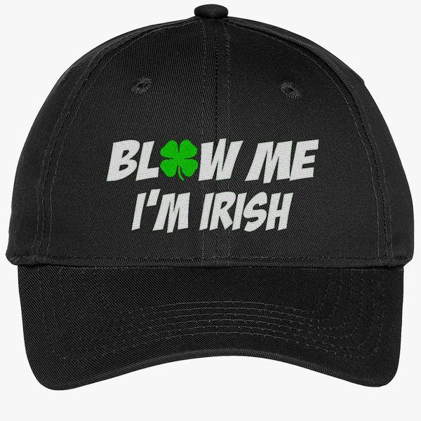 31322656c1e Blow Me I m Irish Youth Six-Panel Twill Cap - Embroidery +more