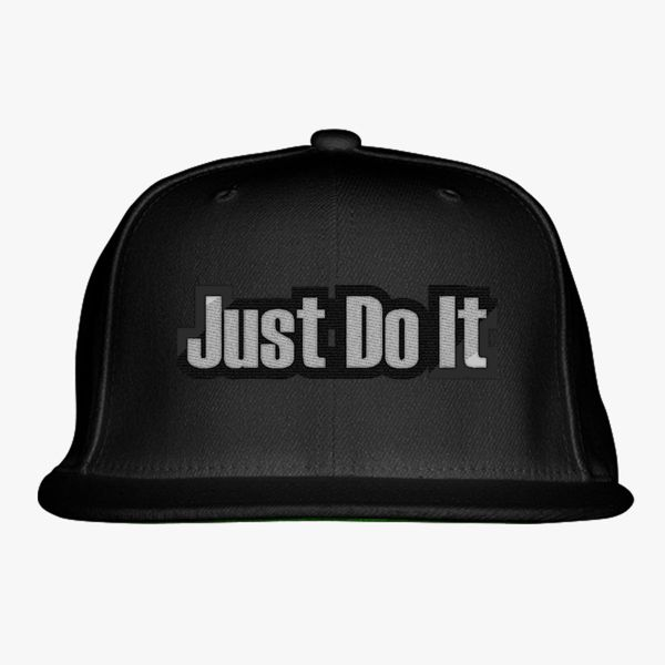 Just Do It Snapback Hat - Embroidery +more b6bce81c6e8