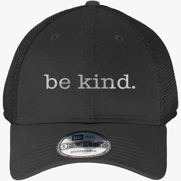 Be Kind, Inspiring, Motivational, Quotes New Era Baseball Mesh Cap  (Embroidered) | Hatsline.com