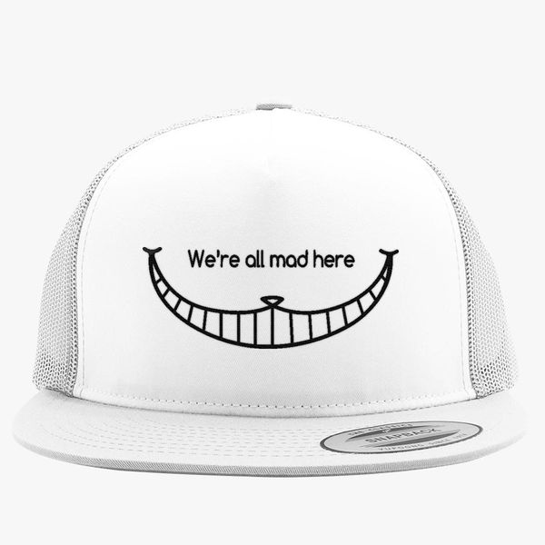 64c64a983b2 We are all mad here - Cheshire Cat Trucker Hat - Embroidery +more