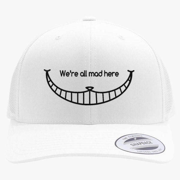 bd622c61ea2 We are all mad here - Cheshire Cat Retro Trucker Hat - Embroidery +more