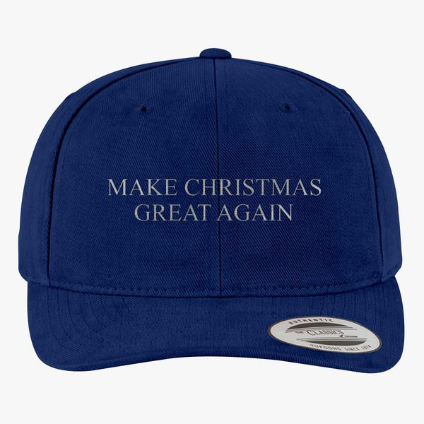 0c1b05664 Make Christmas Great Again Brushed Cotton Twill Hat - Embroidery +more