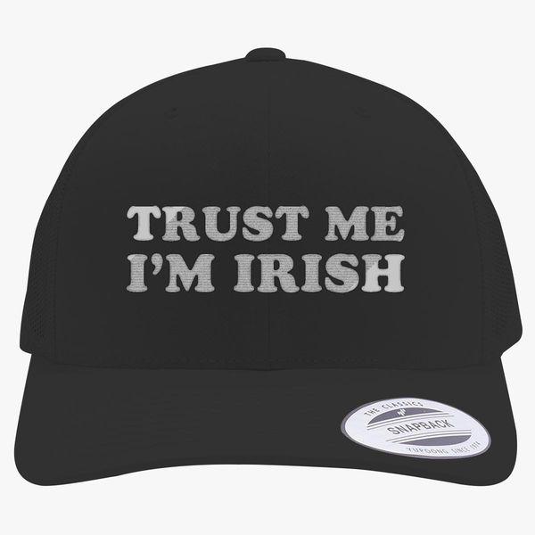 7bc6ffbb755 St Patrick s Day Trust me I m IRISH Retro Trucker Hat - Embroidery +more