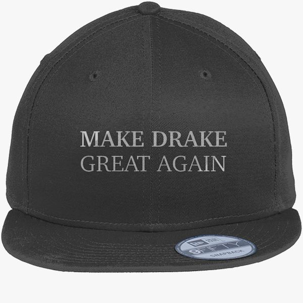 8aab7d10b49 Make Drake Great Again New Era Snapback Cap - Embroidery +more