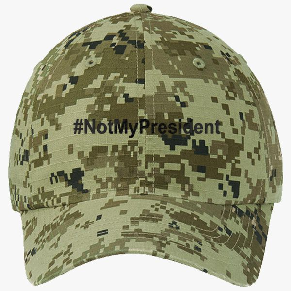 ac36a4cd896 Not My President Ripstop Camouflage Cotton Twill Cap - Embroidery +more