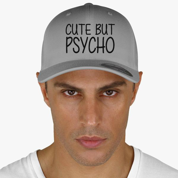 df0227e58f3 cute but psycho Baseball Cap - Embroidery +more