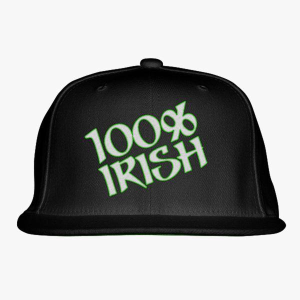 7933f6ac1166a 100% Irish Snapback Hat - Embroidery +more