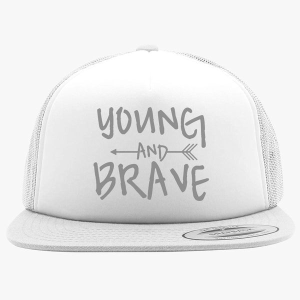 63bcdd5f096 YOUNG AND BRAVE - SILVER Foam Trucker Hat +more